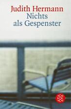 Hermann, Judith - Nichts als Gespenster: Erzählungen /4