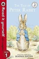 The Tale of Peter Rabbit - Read It Yourself with Ladybird. Level 1 by Potter, Be