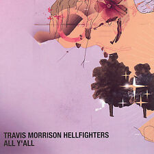 TRAVIS MORRISON HELLFIGHTERS - ALL Y'ALL rare Rock Seattle cd 11 songs 2008