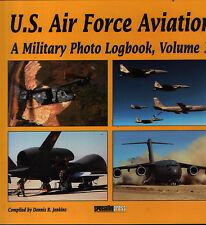 U.S. Air Force Aviation - A Military Photo Logbook - Volume 1 - New Copy