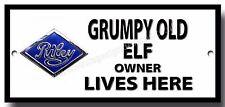 Grumpy Old Riley ELF OWNER LIVES HERE LETRERO METAL, COCHES, Garaje