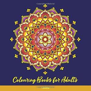 *Mandala Colouring Books for Adults: MandDesigns and Patterns*