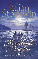 The Admiral's Daughter (Kydd 8), By Julian Stockwin,in Used but Acceptable condi