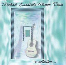 Michael Zanabili's Dream Team: A Collection (CD, Arrow) New Age Flamenco/Best of