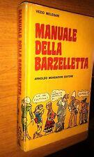 VEZIO MELEGARI-MANUALE DELLA BARZELLETTA-MONDADORI-1981
