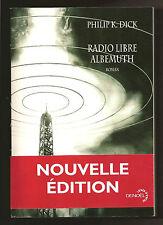 "PHILIP K. DICK: ""Radio Libre Albemuth"" [Radio Free Albemuth ~ in French]"