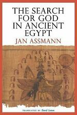 The Search For God In Ancient Egypt: By Jan Assmann