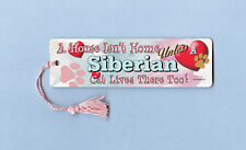 "Siberian - Cat Bookmark w/Tassel ""A House Isn""T Home"" - Cahi021"