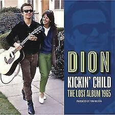 Dion - Kickin Child: Lost Columbia Album 1965 - CD NEU/OVP