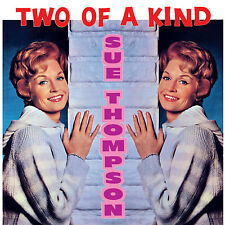 Sue Thompson – Two Of A Kind CD