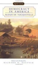 Democracy in America (Signet Classics) Tocqueville, Alexis de Mass Market Paper