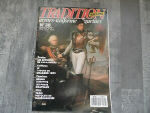 TRADITION MAGAZINE N° 38  MARS 1990 / ARMES / UNIFORMES / COLLECTIONS