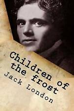 Children of the Frost by London, Jack -Paperback