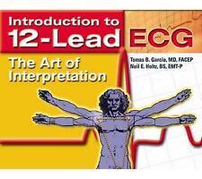 Introduction To 12-Lead ECG:  The Art Of Interpretation (Garcia, Introduction ..