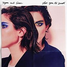 TEGAN AND SARA Love You to Death CD NEW