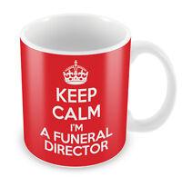 KEEP CALM I'm a Funeral Director Mug - Coffee Cup Gift Idea present