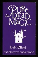 Debi Gliori - Pure Dead Magic; SIGNED PROOF & DRAWING