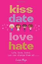 Kiss, Date, Love, Hate,Luisa Plaja