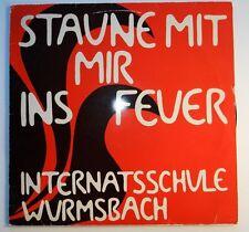 Internatsschule Wurmsbach - Staune Mit Mir Ins Feuer (LP 30-547 Stereo)