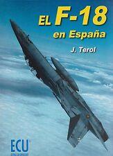 El F-18 en Espana - F-18 in Spanish Air Force Service (Ejercito Del Aire)