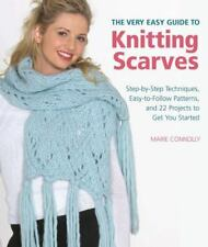 The Very Easy Guide to Knitting Scarves: Step-by-Step Techniques,-ExLibrary