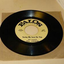NORTHERN SOUL/FUNK 45RPM RECORD - PHIL LOWMAN - PALOS 1056 - LISTEN