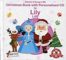 CHRISTMAS BOOK WITH PERSONALISED CD FOR LILY / LILLY - STORIES & SONGS 4 ME