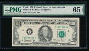 AC 1974 $100 Atlanta FRN PMG 65 EPQ  Fr 2167-F  F-A block GEM UNCIRCULATED