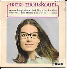 EP 4 TITRES--NANA MOUSKOURI--AU COEUR DE SEPTEMBRE