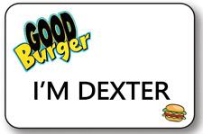 I'M DEXTER GOOD BURGER NAME BADGE TAG HALLOWEEN PROP SAFETY PIN FASTENER
