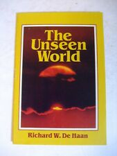The Unseen World by Richard W. De Haan, 1985