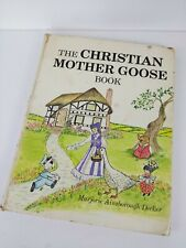 The Christian Mother Goose Book by Marjorie Aimsborough Decker 1980