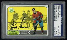 Claude Larose #51 signed autograph auto 1968 Topps Hockey Card PSA Slabbed