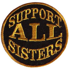 Support All Sisters Feminist Shiny Badge Embroidered Patch Sew/Iron - on 10cm