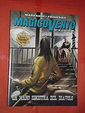 MAGICO VENTO -DELUXE A COLORI- N°19- diavolo- DI:MANFREDI- edizione panini
