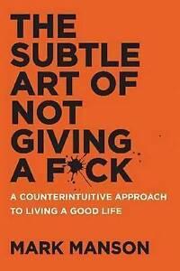 The Subtle Art of Not Giving A F*ck...MARK MANSON...VGC     G3