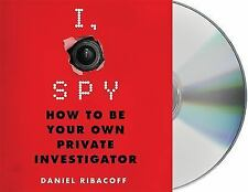 I, Spy How to Be Your Own Private Investigator by Daniel Ribacoff AUDIOBOOK CD