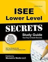 ISEE Lower Level Secrets Study Guide: ISEE Test Review for the Independent Schoo