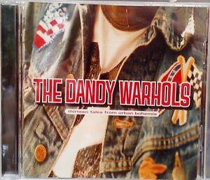 The Dandy Warhols - Thirteen Tales from Urban Bohemia (CD2001) Bohemian Like You