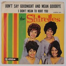 THE SHIRELLES: Don't Say Goodnight and Mean Goodbye SCEPTER 45 NEAR MINT Rare EP