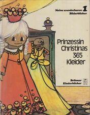 Prinzessin Christinas 365 Kleider (Meine wunderbaren Bilderbücher 1) Mariette, V