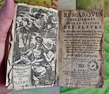 Remarques Nécessaires pour la culture des Fleurs traité sur les Oeillets 1667