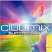 Various Artists : Club Mix - Summer 2003 CD Incredible Value and Free Shipping!