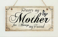 Forever My Mother Distressed Wooden Sign Plaque Chic Mum Gift Mother's Day Love