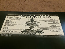 THE WHORIDAS High Times 2LP Clean Version Hobo Junction Luniz Volume 10 Xzibit