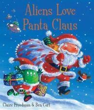 Preschool Story: Aliens Love Underpants Series:  ALIENS LOVE PANTA CLAUS - NEW