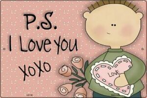 """PS I Love You Valentine's Day Metal Sign 12"""" x 18"""" Wall Decor - DS"""
