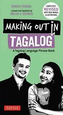 MAKING OUT IN TAGALOG - PERDON, RENATO/ GASMEN, IMELDA F. (EDT) - NEW PAPERBACK