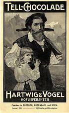 Hartwig & Vogel Dresden Bodenbach Wien TELL- CHOCOLADE Historische Reklame 1908