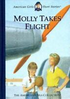 American Girl Short Stories - MOLLY TAKES FLIGHT - New Hardcover Ages 7 UP